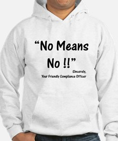 Compliance No Means No Hoodie