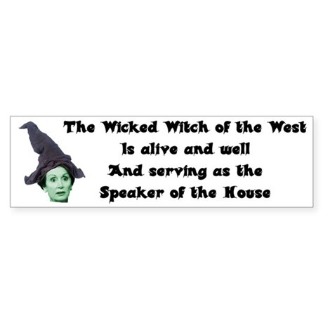 Wicked Witch of the West Bumper Sticker