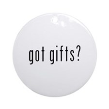 Got Gifts? Ornament (Round)