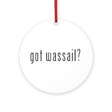 Got Wassail? Ornament (Round)