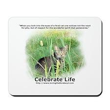 Celebrate Life Mousepad