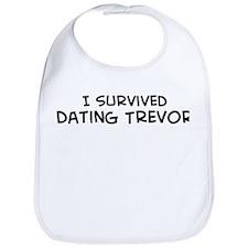 Survived Dating Trevor Bib