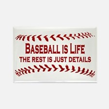 Baseball is Life (07) Rectangle Magnet