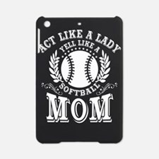 Act Like A Lady Mom T Shirt, Lady M iPad Mini Case