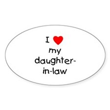 I love my daughter-in-law Oval Decal