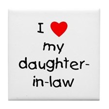 I love my daughter-in-law Tile Coaster