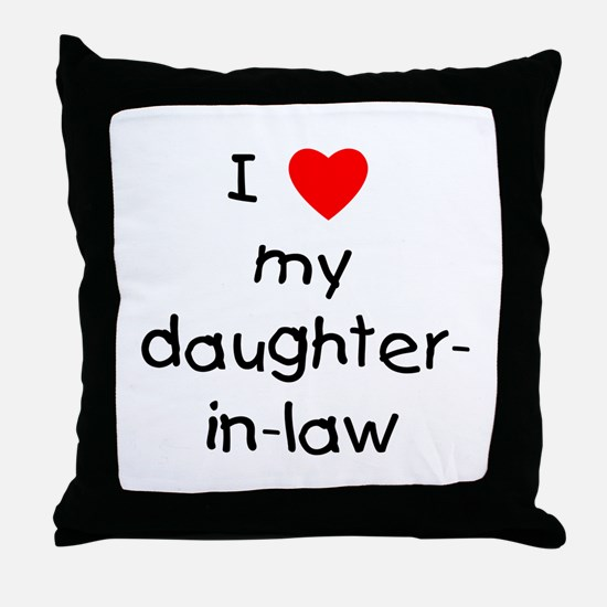 I love my daughter-in-law Throw Pillow