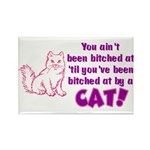 Bitched at by a Cat Rectangle Magnet