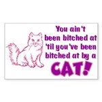 Bitched at by a Cat Rectangle Sticker