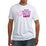 Bitched at by a Cat Fitted T-Shirt