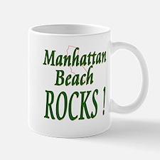 Manhattan Beach Rocks ! Mug