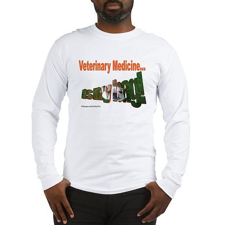 Vet Med Is My Bag Long Sleeve T-Shirt