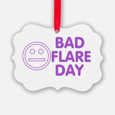 Bad Flare Day Ornament
