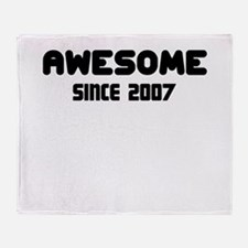 AWESOME SINCE 2007 Throw Blanket