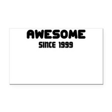 AWESOME SINCE 1999 Rectangle Car Magnet