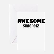 AWESOME SINCE 1992 Greeting Card