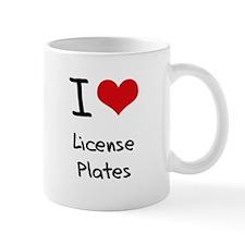I Love License Plates Mug