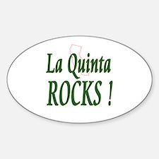 La Quinta Rocks ! Oval Decal