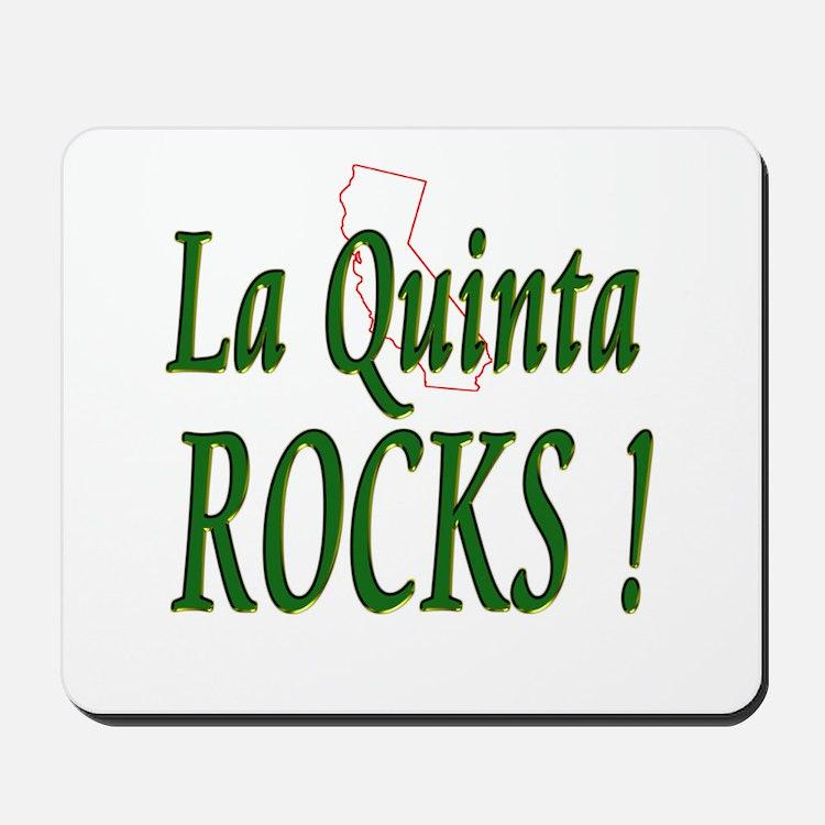 La Quinta Rocks ! Mousepad