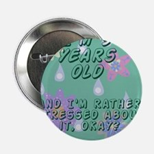 """3 Year Old Funny Birthday Gift - Humor 2.25"""" Butto"""