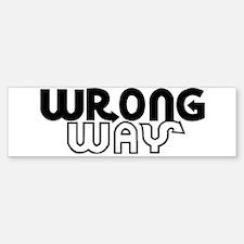WRONGway Bumper Bumper Bumper Sticker