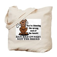 Ban Bad Owners Tote Bag