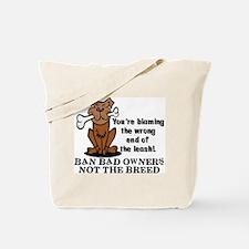 Ban Bad Owners Tote Bag
