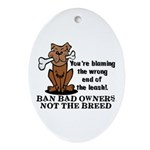 Ban Bad Owners Ornament (Oval)