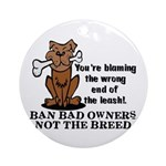 Ban Bad Owners Ornament (Round)