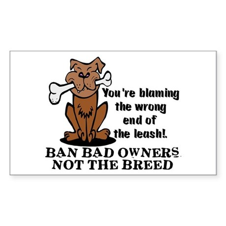 Ban Bad Owners Sticker (Rectangle)