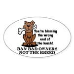 Ban Bad Owners Sticker (Oval)