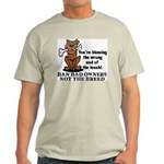 Ban Bad Owners Light T-Shirt