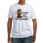 Ban Bad Owners Fitted T-Shirt