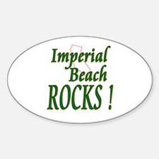 Imperial Beach Rocks ! Oval Decal