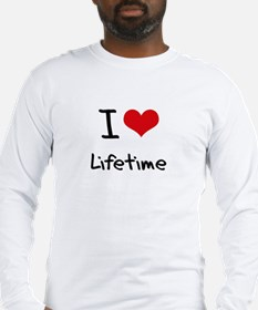 I Love Lifetime Long Sleeve T-Shirt