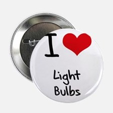 "I Love Light Bulbs 2.25"" Button"