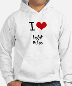 I Love Light Bulbs Hoodie