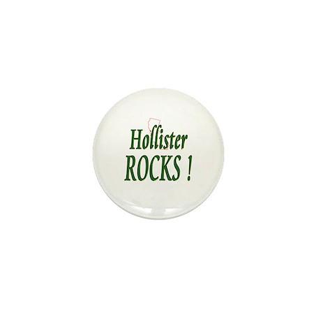 Hollister Rocks ! Mini Button