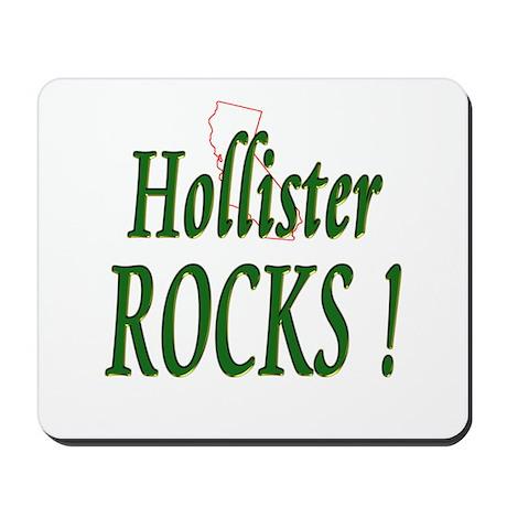 Hollister Rocks ! Mousepad