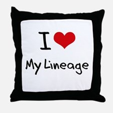 I Love My Lineage Throw Pillow