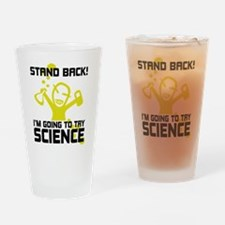Im going to try science Drinking Glass
