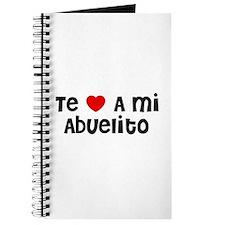 Te * A mi Abuelito Journal