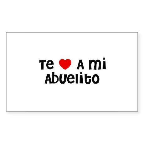 Te * A mi Abuelito Rectangle Sticker