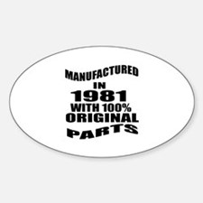 Manufactured In 1981 Sticker (Oval)