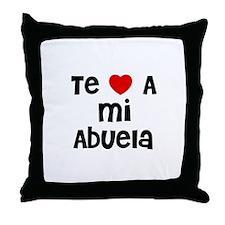 Te * A mi Abuela Throw Pillow