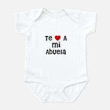 Te * A mi Abuela Infant Bodysuit
