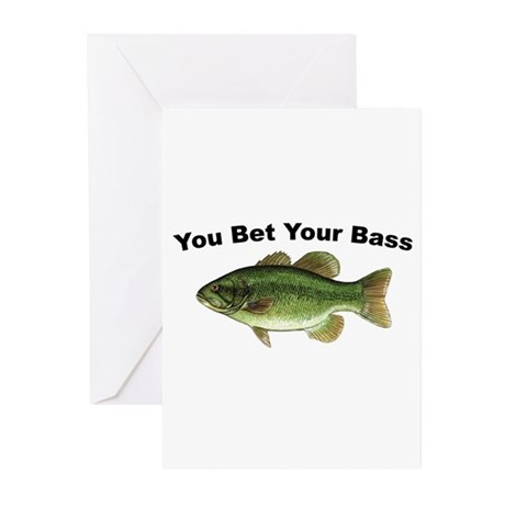 You Bet Your Bass Greeting Cards (Pk of 10)