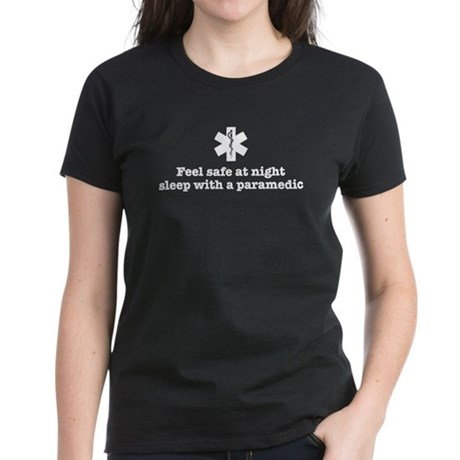 Feel Safe with a Paramedic Women's Dark T-Shirt