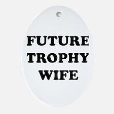 Unique Trophy Oval Ornament