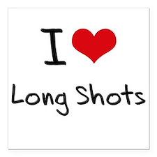 "I Love Long Shots Square Car Magnet 3"" x 3"""